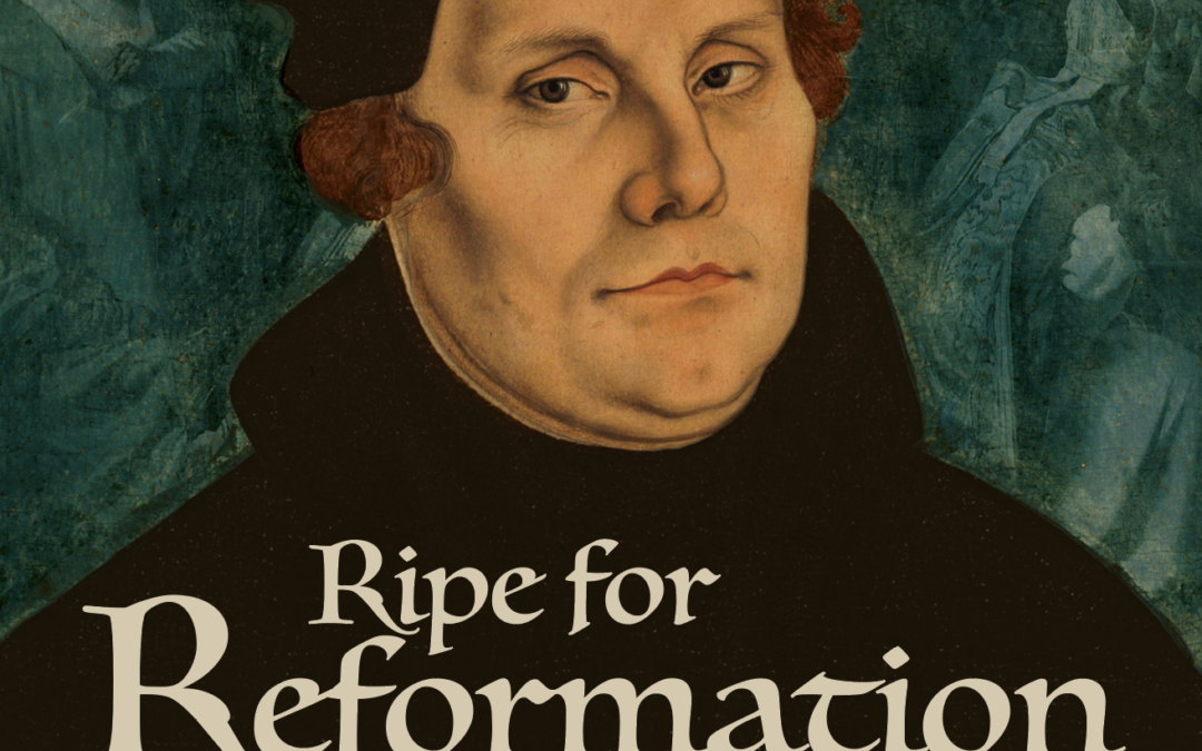 Ripe for Reformation