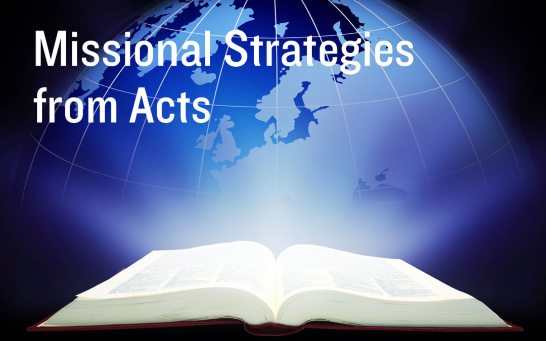 Missional Strategies from Acts