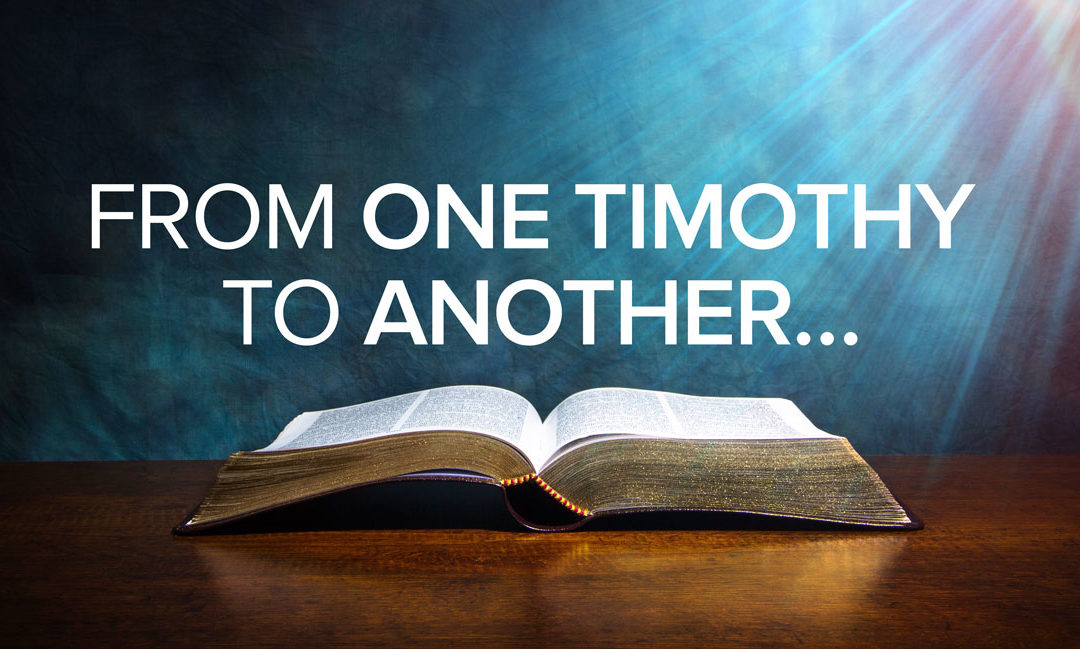 From One Timothy To Another…